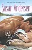 Book Cover Image. Title: No Strings Attached, Author: Susan Andersen