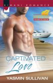 Book Cover Image. Title: Captivated Love (Harlequin Kimani Romance Series #392), Author: Yasmin Sullivan