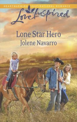Lone Star Hero (Love Inspired Series)