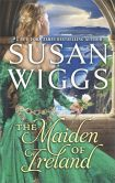 Book Cover Image. Title: The Maiden of Ireland, Author: Susan Wiggs