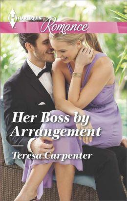 Her Boss by Arrangement (Harlequin Romance Series #4440)