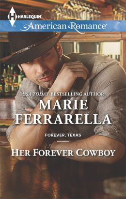 Her Forever Cowboy (Harlequin American Romance Series #1513)