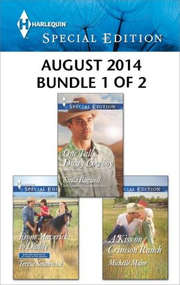 Harlequin Special Edition August 2014 - Bundle 1 of 2: From Maverick to Daddy\One Tall, Dusty Cowboy\A Kiss on Crimson Ranch