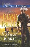 Book Cover Image. Title: Texas Born (Harlequin Special Edition Series #2359), Author: Diana Palmer
