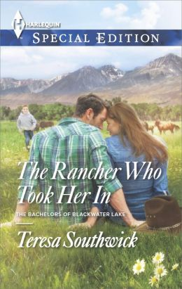 The Rancher Who Took Her In (Harlequin Special Edition Series #2363)