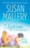 Book Cover Image. Title: The Mysterious Stranger, Author: Susan Mallery