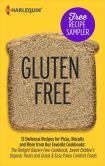 Gluten-Free Recipe Sampler: Delicious Recipes for Pizza, Biscuits and More from Our Favorite Cookbooks: The Delight Gluten-Free Cookbook, Sweet Debbie's Organic Treats and Quick & Easy Paleo Comfort Foods The Delight Gluten-Free Cookbook\Sweet Debbie's Or