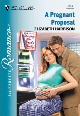 A Pregnant Proposal