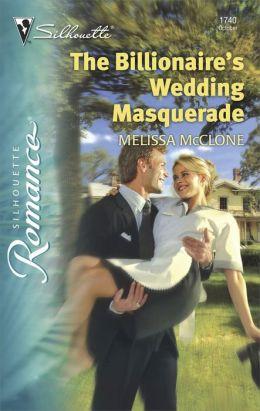 The Billionaire's Wedding Masquerade