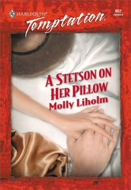 A Stetson on Her Pillow