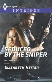 Book Cover Image. Title: Seduced by the Sniper (Harlequin Intrigue Series #1554), Author: Elizabeth Heiter