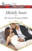 Book Cover Image. Title: The Greek's Pregnant Bride (Harlequin Presents Series #3331), Author: Michelle Smart