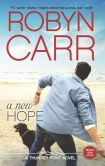 Book Cover Image. Title: A New Hope (Thunder Point Series #8), Author: Robyn Carr