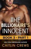 The Billionaire's Innocent - Part 1