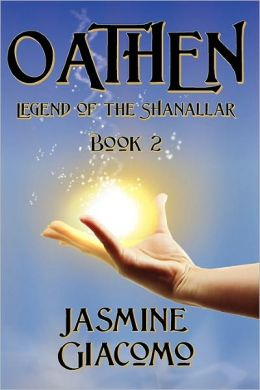 Oathen: Legend of the Shanallar Book 2