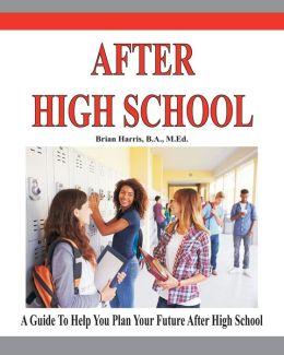 After High School