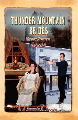 Thunder Mountain Brides: Hidden Secrets-Agnes