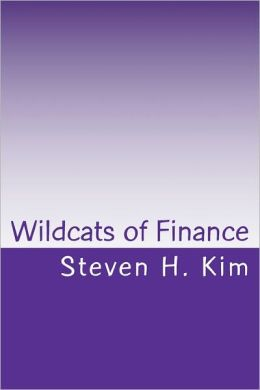 Wildcats of Finance: Lowdown on Hedge Funds and Suchlike for Investors and Policymakers