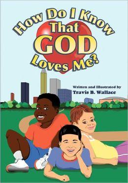How Do I Know That God Loves Me?