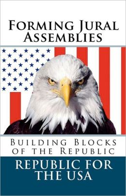 Forming Jural Assemblies: Building Blocks of the Republic