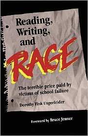 Reading, Writing and Rage