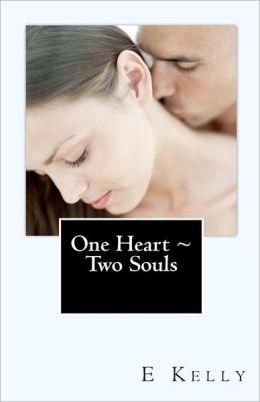 One Heart ~ Two Souls