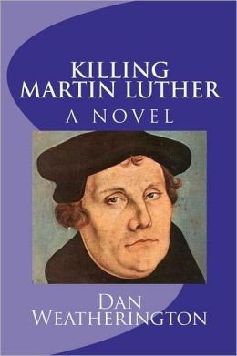 Killing Martin Luther