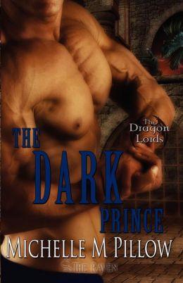 The Dark Prince (Dragon Lords Series #3)