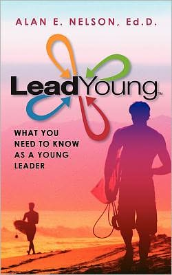 LeadYoung: What Young Leaders Need to Know to Develop Their Influence Potential