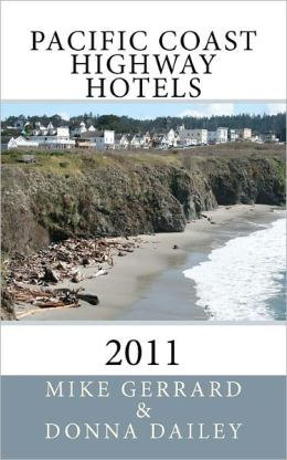 Pacific Coast Highway Hotels 2011