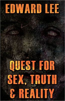 Quest for Sex, Truth and Reality