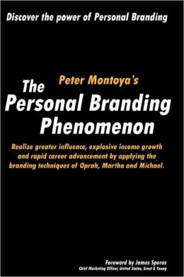 The Personal Branding Phenomenon