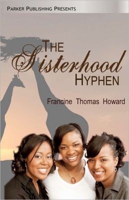 The Sisterhood Hyphen