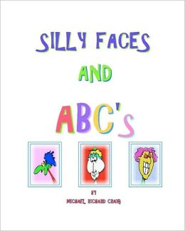 Silly Faces and ABC's