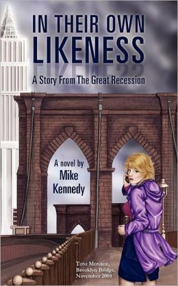 In Their Own Likeness: A Story from the Great Recession