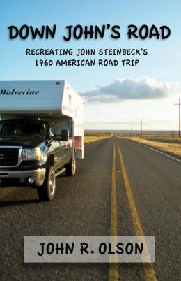 Down John's Road: Recreating John Steinbeck's 1960 American Road Trip