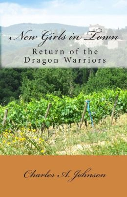 New Girls in Town: Return of the Dragon Warriors