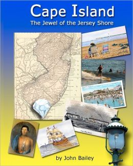 Cape Island, the Jewel of the Jersey Shore