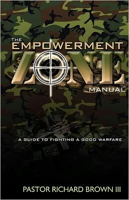 The Empowerment Zone Manual: A Guide to Fighting a Good Warfare