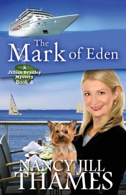 The Mark of Eden: A Jillian Bradley Mystery