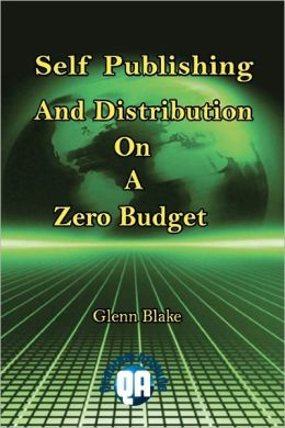 Self Publishing and Distribution on a Zero Budget
