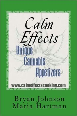 Calm Effects: Unique Cannabis Appetizers!