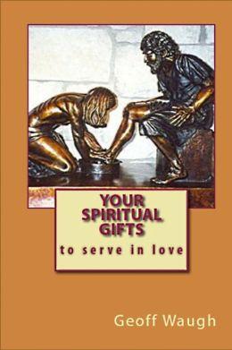 Your Spiritual Gifts