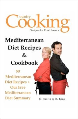 Mediterranean Diet Recipes & Cookbook: 50 Mediterranean Diet Recipes + Our Free Mediterranean Diet Summary