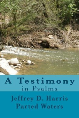Parted Waters a Testimony in Psalms