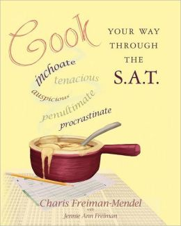 Cook Your Way Through the S. A. T.
