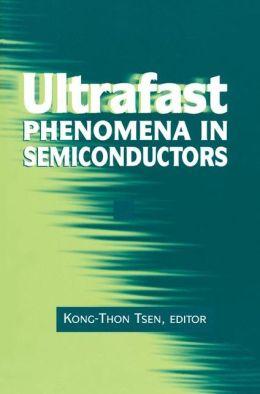 Ultrafast Phenomena in Semiconductors
