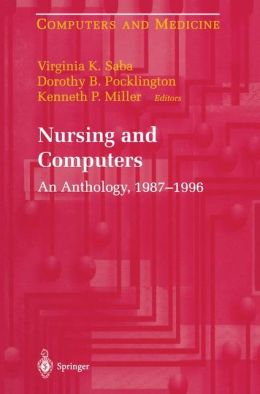 Nursing and Computers: An Anthology, 1987-1996