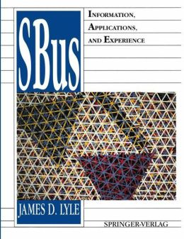 SBus: Information, Applications, and Experience