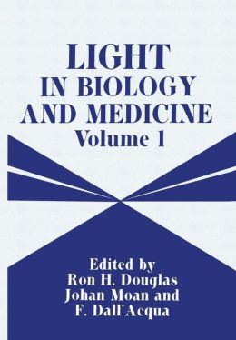 Light in Biology and Medicine: Volume 1